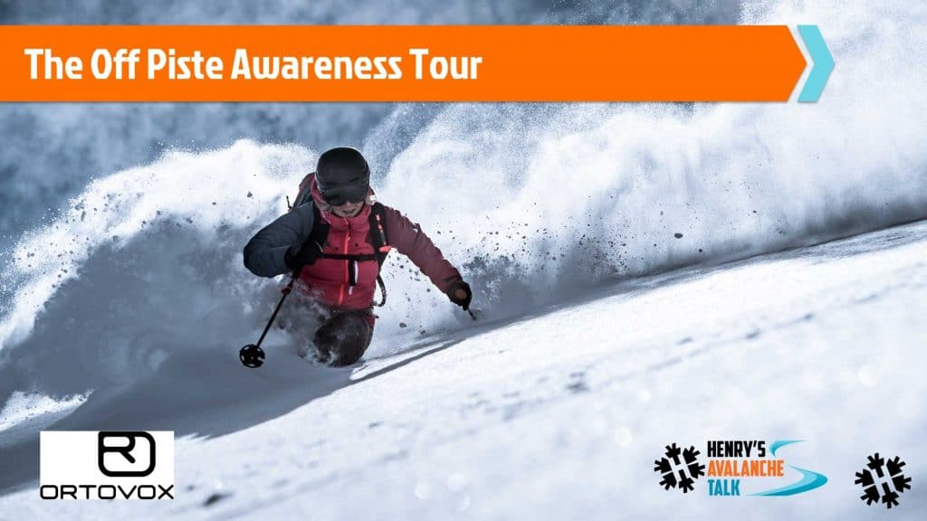 The Off Piste Awareness Course